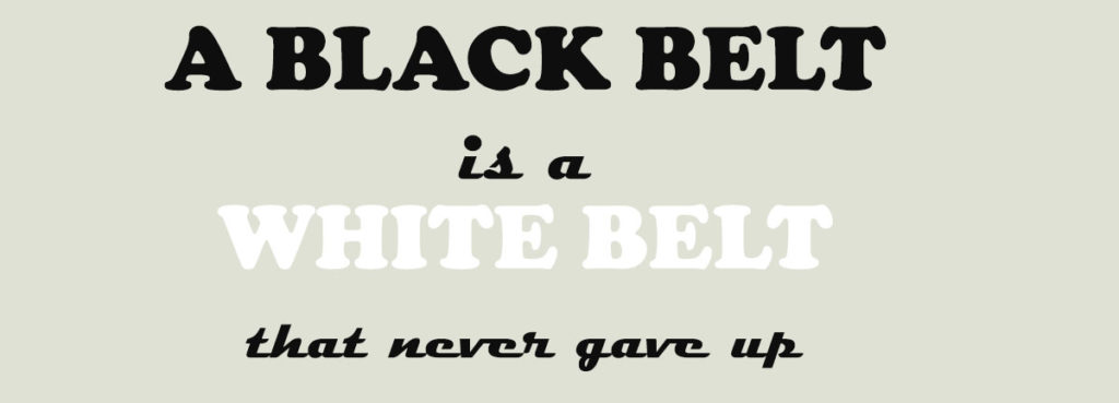 Black Belt Quote
